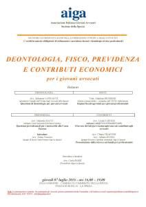 Deontologia, fisco, previdenza e contributi economici per giovani avvocati